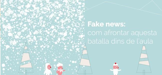 Fake news: com afrontar aquesta batalla dins de l'aula