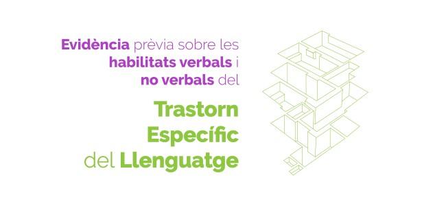 Evidència prèvia sobre les habilitats verbals i no verbals en el TEL